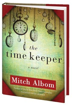 Mitch Albom: The Time Keeper
