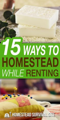 "The term ""homesteading"" refers to any set of activities that make you more self-reliant. Things like gardening or making your own soaps, candles, foods, and clothes are all a type of homesteading, and you can do them while renting a house or apartment. #urbanhomsteading #homesteading #homestead"