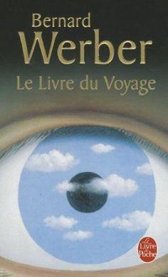 Le Livre du Voyage: Amazon.fr: Bernard Werber: Livres