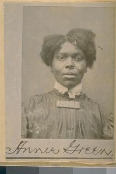 """Annie Green--an old time negro pickpocket; her victims were all white men and the police never could get anyone to prosecute her as they would not admit having anything to do with a """"nigger"""""""
