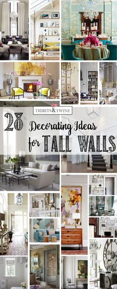24 Ways to Decorate Tall Walls Those large, high walls can be so - fresh proper letter format how many spaces