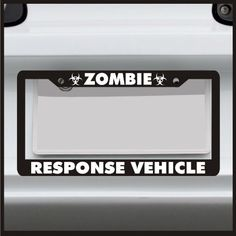 Zombie Response Vehicle - License Plate Frame - Made in USA Sticker Connection