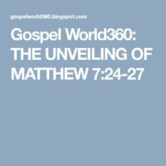 A site that talks about Christ and His Gospel Matthew 7 24 27, The Secret, Christ, Inspirational