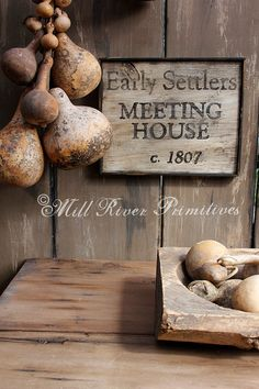 Aged Primitive Early Settlers Meeting House Wood Sign via Etsy Primitive Wreath, Primitive Signs, Primitive Kitchen, Country Primitive, Primitive Decor, Primitive Labels, Prim Decor, Country Decor, Country Charm