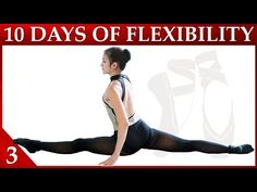 The Splits - 10 Day Flexibility Challenge Day 3 – Splits & Back Flexibility – Dance with Catherine - YouTube