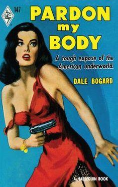 Comic Art, Comic Books, Pulp Fiction Book, Pulp Novel, Crime Fiction, Fiction Novels, Paperback Writer, Pulp Magazine, Magazine Covers