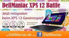Dell Ultrabook gewinnen - DellManiac XPS 12 Battle