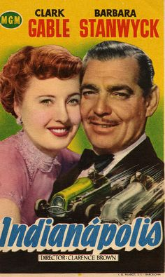 In May 1950, movie star Clark Gable found himself sitting in the seat of the Mike Brannon Special in the Indianapolis 500 after actress Barbara Stanwyck had given him a kiss for good luck. Hollywood had come to the Speedway, and the Indianapolis 500 was the leading lady.  Gable played Brannon, a ruthless midget car racer whose recklessness caused the death of a fellow driver. Stanwyck played journalist Regina Forbes who wanted Brannon banned from racing.