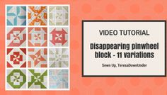 Video tutorial: Disappearing pinwheel quilt sampler