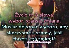 Z Polish Words, Beautiful Mind, True Words, Self Development, Motto, True Stories, Sentences, Someecards, My Life