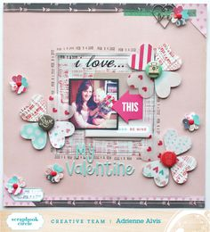 Layout by Adrienne Alvis using Scrapbook Circle This Life January 2014 kit #scrapbooking