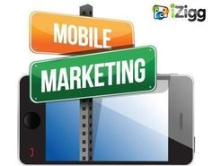 iZigg Mobile Marketing department focused entirely on marketing with mobile phones to use SMS Marketing. #mobilemarketingphones