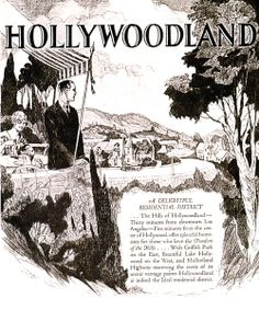 HOLLYWOODLAND: A DELIGHTFUL RESIDENTIAL DISTRICT