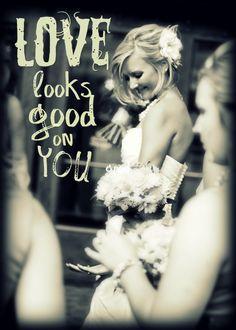 lyrics by Lady Antebellum - photo by Full Bloom Photography - edits by Picnik