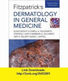 Fitzpatricks Dermatology in General Medicine (2 Volumes) (9780071466905) Klaus Wolff, Lowell Goldsmith, Stephen Katz, Barbara Gilchrest, Amy Paller, David Leffell , ISBN-10: 0071466908  , ISBN-13: 978-0071466905 ,  , tutorials , pdf , ebook , torrent , downloads , rapidshare , filesonic , hotfile , megaupload , fileserve