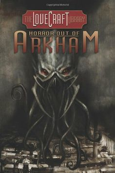 Lovecraft Library Volume 1: Horror Out of Arkham (The Lovecraft Library) by H. P. Lovecraft,-L