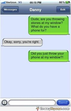 Throwing stones at my window | Funny iPhone texts, text messages