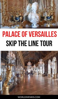 Visit the Palace of Versailles inside with this Palace of Versailles skip the line tour. Check out the best of Château de Versailles with our best tips to avoid the lines in Versailles and the biggest crowds #versailles #france