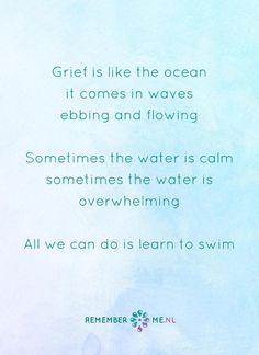 Een oceaan om in te schuilen. Een quote over het afscheid, het verdriet en het gemis na de dood van een geliefde. Vind meer inspiratie over de uitvaart en rouwen op http://www.rememberme.nl