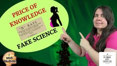 The price of Knowledge - Fake Science - Pathological science - Part 4 Believe, Knowledge, Science, Facts