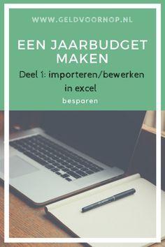 Een jaarbudget maken - Deel 1: importeren en bewerken in excel. Wil je inzicht in je uitgaves? Maak dan een jaarbudget voor 2018. Ik laat je stap voor stap zien hoe je dit kunt doen met excel.