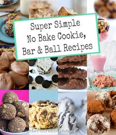 Super Simple No Bake Cookie Recipes - perfect for summertime baking with the kids.