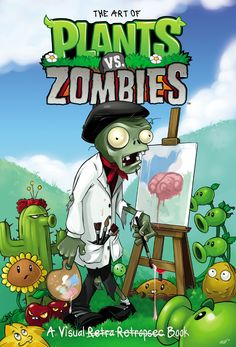 """Read """"The Art of Plants vs. Zombies"""" by Various available from Rakuten Kobo. Get the story of the mulchifying super hit Plants vs. Zombies™ from the zombies' point of view. Part zombie memoir, part. Zombie Video Games, Video Games For Kids, Free Books Online, Books To Read Online, Read Books, P Vs Z, Zombie 2, Cupcake Art, Bendy And The Ink Machine"""