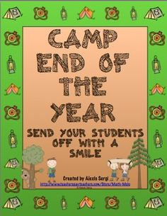 Camp Themed End of the Year Unit -Finish your year off with learning and fun! This camp themed week long unit is loaded with great end of the year activities! School Classroom, Classroom Themes, Classroom Activities, Classroom Organization, Future Classroom, End Of School Year, School Fun, School Days, Summer School