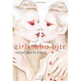 Girls Who Bite: Lesbian Vampire Erotica (Paperback)By Delilah Devlin
