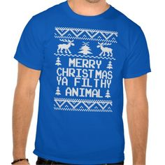 Merry Christmas Ya Filthy Animal Ugly Sweater Tees  ugly sweater,christmas ugly sweater,holiday sweater,holiday ugly sweater,funny ugly sweater
