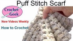 How to #Crochet a Puff Stitch #Scarf Tutorial - Red Heart Yarn