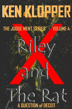 Riley and The Rat: A Question of Deceit (The Judge Ment Series Book Books To Read, My Books, Deceit, Rats, Detective, Fiction, Novels, Author, Writing