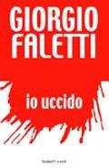 Io uccido - Giorgio Faletti - 1257 recensioni su Anobii