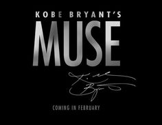 Video: 3rd Trailer For Showtime Documentary 'Kobe Bryant's Muse'
