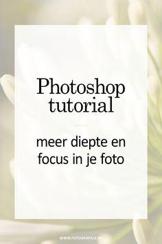 tutorial - meer diepte en focus in je foto - Fotografille Photoshop Tutorial, Cool Photoshop, Photoshop Design, Photoshop Actions, Lightroom, Photoshop Effects, Photoshop Website, Photoshop Projects, Learn Photoshop