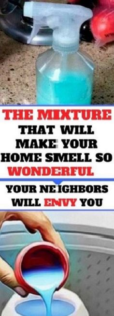 The Mixture That Will Make Your Home Smell So Wonderful Your Neighbors Will Envy You #TheMixtureThatWillMakeYourHomeSmellSoWonderfulYourNeighborsWillEnvyYou