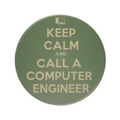 Shop Keep Calm Computer Engineer Coaster created by Siberianmom. Sandstone Coasters, Computer Engineering, How To Get, How To Plan, Freshman, Text Messages, Keep Calm, Told You So, Surface