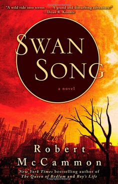 Robert R McCammon is a fantastic author and Swan Song is his post apocalypse vision that ranks up there with Stephen King's The Stand. I've loved every book I've read by McCammon. Books To Buy, Books To Read, My Books, Robert Mccammon, Post Apocalyptic Fiction, Apocalyptic Literature, Swan Song, Thing 1, Horror Books