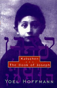 Katschen & the Book of Joseph: Yoel Hoffmann, David Kriss, Alan Preister, Edward A. Levenston, Eddy Levenston, Alan Treister