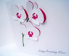 Personalised Orchid Birthday Card - Paper Cut Flowers - Mothers Day Card - Personalised Card - Thank You Card - Handmade Greeting Card - This