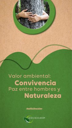 #ValorAmbiental Convivencia ambiental Relación equilibrada de paz entre el hombre y la naturaleza. #EsFácilReciclar #UnaAccionUnMundo #PequeñasAcciones #DefiendeAlMundo #MiMundo #OneEarth #3R #Recicla #Reusa #Reduce #Reciclaje #SomosHeroes #Tierra