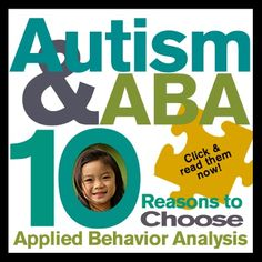 Autism and ABA: 10 Reasons to choose Applied Behavior Analysis Autism Help, Autism Education, Autism Support, Autism Sensory, Autism Activities, Autism Resources, Autism Classroom, Special Education, Social Stories