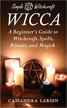 Free on the Kindle Today 01/17/16 - Wicca - A Beginner's Gide to Witchcraft, Spells, Rituals, and Magick