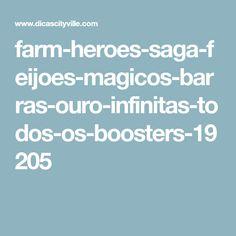 Como conseguir barras de ouro no farms heroes super saga o