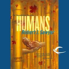 Robert J. Sawyer – The Neanderthal Parallax 2 – Humans