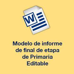 Modelo de informe final de etapa de Primaria, en un formato editable (word) para descargar y personalizar según las características de tu centro.