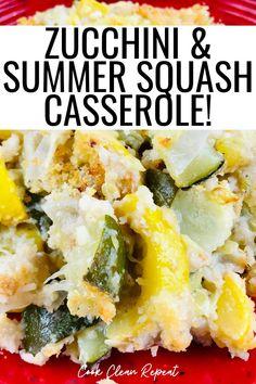 Zucchini And Summer Squash Recipe, Zuchinni And Squash Casserole, Simple Zucchini Recipes, Zuchinni Bake, Easy Squash Recipes, Squash Zucchini Recipes, Zucchini Squash Casserole, Zucchini Side Dishes, Summer Squash Casserole