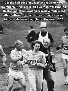 A woman running in a race?! Whatever next??!