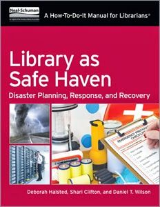 LIS Trends: BOOK (2014) Library as Safe Haven: Disaster Planni...
