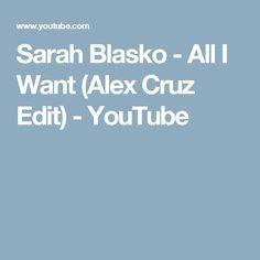 Sarah Blasko - All I Want (Alex Cruz Edit) - YouTube